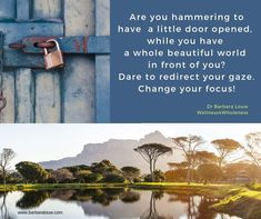 Time to put trauma behind you and be well. Are you hammering to have a little door opened, while you have a whole beautiful world in front of you? Dare to redirect your gaze. Change your focus! Door Opener, Counselling, Dares, Beautiful World, Trauma, Helping People, You Changed, Wellness, Training