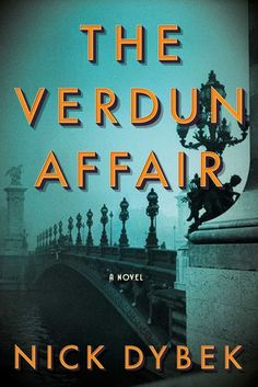 Historical Fiction 2018. The Verdun Affair: A Novel by Nick Dybeck. In the aftermath of World War I and during Los Angeles in the 1950s, a lonely young man, a beautiful widow, and the amnesiac soldier whose puzzling case binds them together even as it tears them apart.
