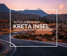 Autofahren auf Kreta funktioniert ein wenig anders als in Deutschland. Fahren Sie also vorsichtig und nach kurzer Eingewöhnungszeit macht das Autofahren auf Kreta viel Spass