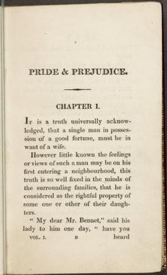 """Pride and Prejudice, Chapter One, """"It is a truth universally acknowledged ..."""""""