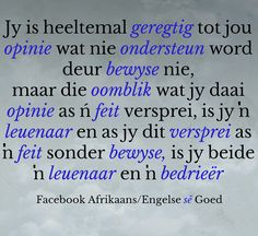 Afrikaans, Words, Quotes, Quotations, Afrikaans Language, Quote, Manager Quotes, Qoutes, A Quotes