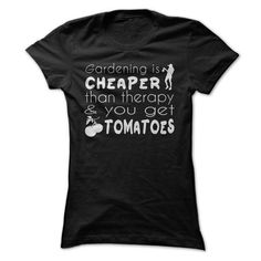 Gardening Is Cheaper Than Therapy And You Get Tomatoes T Shirts, Hoodies, Sweatshirts. CHECK PRICE ==►…