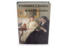 Fortunata y Jacinta de Benito Perez Galdos Libro Gratis para descargar