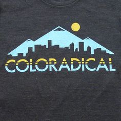 Coloradical Skyline T-Shirt by Denver-based Adam Sikorski Clothing