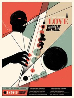 John Coltrane A Love Supreme Poster Flood Gallery 2017 by Billy Baumann Graphic Design Posters, Graphic Design Illustration, Graphic Design Inspiration, Design Ideas, Poster Jazz, A Love Supreme, Jazz Art, Band Posters, Poster