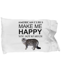 Excited to share the latest addition to my #etsy shop: American Curls Make Me Happy Pillowcase ~ Custom Pillowcase ~ Pillow Case Gift For Birthdays, Anniversaries, Holidays http://etsy.me/2ELaxMH #housewares #bedroom #bedding #white #solid #adult #no #microfiber #ameri