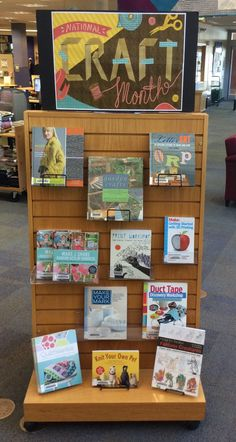 March is National Craft Month - make something new this month. Library Plan, Library Themes, Library Work, Library Events, Library Boards, Future Library, Library Activities, School Library Displays, Middle School Libraries