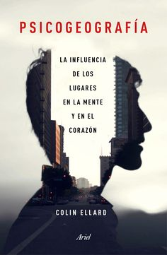 "What an interesting cover design for the Spanish edition of Colin Ellard's ""Places of the Heart"""