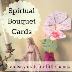 Cute spiritual bouquet cards that actually look like flowers. #catholic