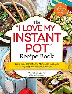"The ""I Love My Instant Pot"" Recipe Book: From Eggs Floren... https://www.amazon.com/dp/1507202288/ref=cm_sw_r_pi_dp_x_xTImybAXZAKGR"