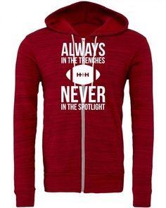 always in the trenches never in the spotlight funny Zipper Hoodie