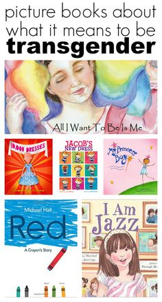 6 books for when your kids ask questions about what it means to be transgender…