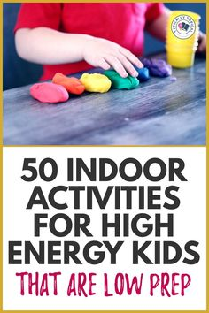 50 High Energy Indoor Activities For Kids That Are Low Prep   Rainy Day Activities For Kids
