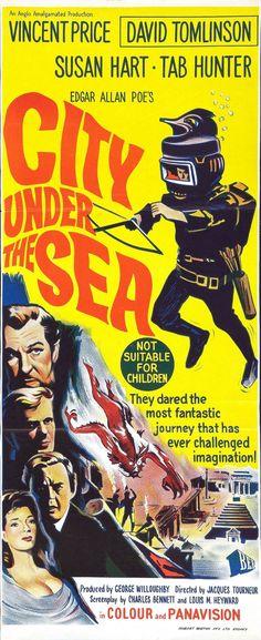"City in the Sea (1965) ""The City Under the Sea"" (original title) Stars: Vincent Price, Tab Hunter, David Tomlinson, Susan Hart, Henry Oscar ~ Director: Jacques Tourneur (aka ""War-Gods of the Deep"") (Australian Daybill)"