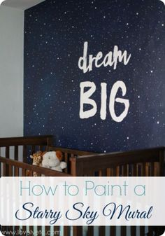 DIY Ideas for Painting Walls - Paint A Starry Sky Mural - Cool Ways To Paint Walls - Techniques, Tips, Stencils, Tutorials, Fun Colors and Creative Designs for Living Room, Bedroom, Kids Room, Bathroom and Kitchen http://diyprojectsforteens.com/cool-ways-to-paint-walls