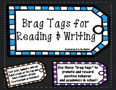 Brag Tags for Reading and Writing {Behavior Academic Incentive} Kindergarten Classroom Management, Kindergarten Activities, Classroom Organization, 1st Grade Activities, Brag Tags, Teaching Resources, Teaching Ideas, Positive Behavior, Beginning Of School