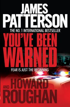James Patterson & Howard Roughan - 'You've Been Warned' (2007)