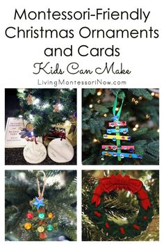 Ideas for Montessori-friendly Christmas ornaments and cards kids can make at home or in the classroom. Keepsake projects for babies and toddlers on up - Living Montessori Now #Christmas #Christmasornaments #Christmasgifts #cards #kidmadeornaments