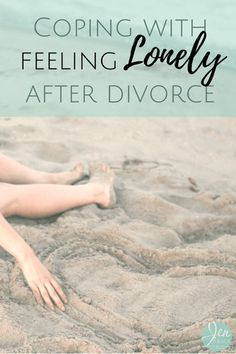 Dealing with being alone after divorce