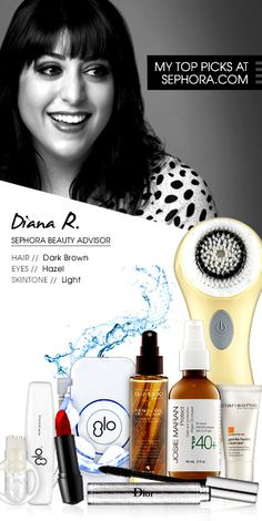 Diana R., Sephora Beauty Advisor. My top picks at Sephora.com #Sephora #SephoraItLists