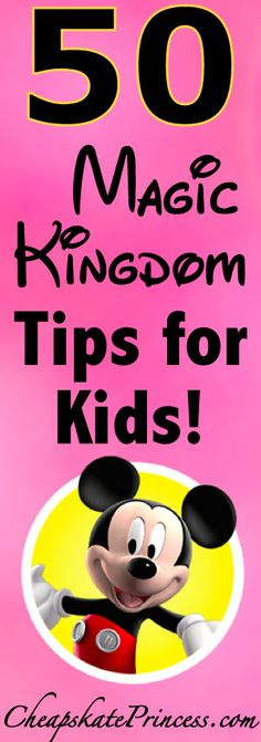Tons of Magic Kingdom Vacation Tips for Kids! | Plan a Disney trip | best Disney World tips #disneytips #disney #disneyworld