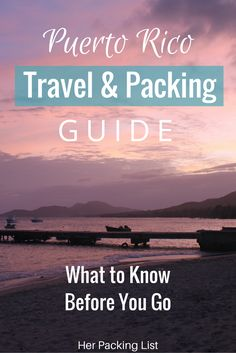 puerto rico travel and packing guide