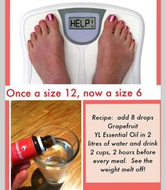 Young Living Essential Oils can help you loose weight naturally and safely! I'm not sure it's not just the fact that your drinking more water and eating less, but worth a try. I know grapefruit burns fat.