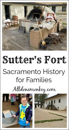 Sutter's Fort: Sacramento History for Families - All Done Monkey California History, Sacramento California, California Travel, Northern California, Usa Travel Guide, Travel Usa, Travel Tips, Travel Ideas, Travel With Kids