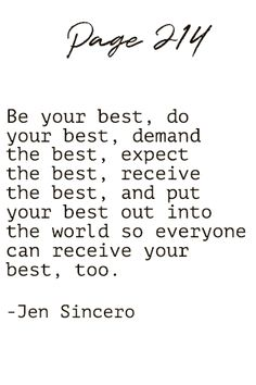 15 Inspirational Quotes You Are A Badass by Jen Sincero Be your best do your best demand the best expect the best receive the best and put Inspir… – Quotation Mark Book Quotes, Me Quotes, Motivational Quotes, Inspirational Quotes, Doing Your Best Quotes, Do Your Best, Quotation Marks, Badass Quotes, Daily Affirmations