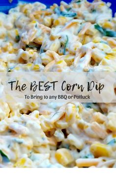 Looking for an easy dip that will be a huge hit with everyone! Even if you can't cook at all, or your a busy mama. This corn dip recipe is a yummy quick dip, that is also budget friendly. Mexican Appetizers, Appetizer Dips, Mexican Food Recipes, Appetizer Recipes, Cheese Appetizers, Cold Corn Dip, Cold Dip Recipes, Easy Dip Recipes, Yummy Recipes