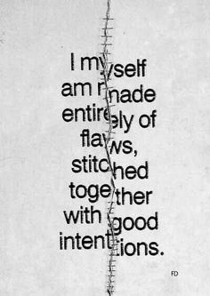 I have been looking for this quote! I want to get it as a tattoo!!