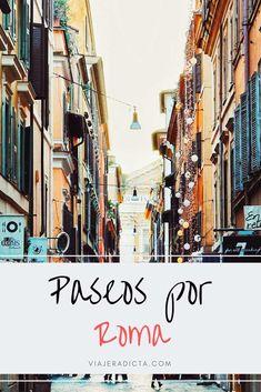 Tienes que hacer al menos una de estas rutas por Roma! #viaje #roma #paseos Eurotrip, Italy Travel, Rome, Times Square, Places To Go, Barcelona, Road Trip, Street View, Bella