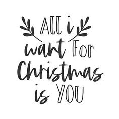 Printable Christmas Cards - All I Want for Christmas Is You Black White Christmas Apps, Merry Christmas Quotes, Homemade Christmas Cards, Christmas Wishes, Merry Xmas, Christmas Stuff, Christmas Gifts, New Year Calligraphy, Merry Christmas Calligraphy
