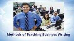 Methods of Teaching Business Writing