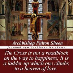 Venerable Archbishop Fulton J. Catholic Saints, Roman Catholic, Fulton Sheen, Saint Quotes, Inspirational Phrases, Catholic Quotes, Holy Cross, God Loves Me, Daily Affirmations