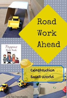 Road Work Ahead - construction small world play