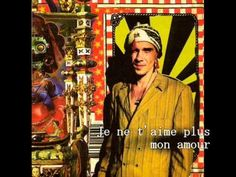 Je ne t'aime plus - Manu Chao - Lyrics Manu Chao, French Class, French Lessons, French Songs, Music Videos, Lyrics, Youtube, Concerts, Life Hacks