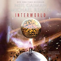 """Another must-listen from my """"InterWorld"""" by Neil Gaiman, narrated by Christopher Evan Welch. Library Signs, Newbery Medal, Christopher Evans, His Dark Materials, New Teen, Ya Novels, Son Love, Neil Gaiman, Fantasy Books"""