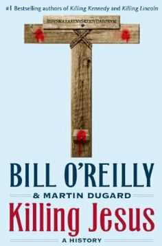 Book Spotlight: Killing Jesus by Bill O'Reilly ~ Only $3.29 for a limited time! | Spirit Filled Kindle