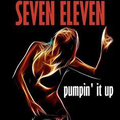 'Pumpin' it up' on Soundcloud | Seven Eleven