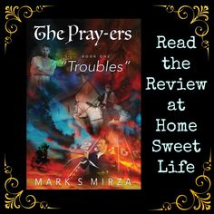 Home Sweet Life: The Pray-ers / Book One Troubles ~ A Crew Review