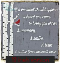 Cardinal When a Cardinal Appears in Your Yard Sign by EllensStudio~for JoanaCardinal and loss of love oneOne always visits me Cardinal Birds, Cardinal Meaning, After Life, Pallet Signs, Wood Signs, Cardinals, Grief, Favorite Quotes, Me Quotes