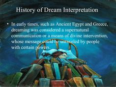 History of Dream Interpretation • In early times, such as Ancient Egypt and Greece, dreaming was considered a supernatural... Dream Interpretation Dictionary, What Your Dreams Mean, Facts About Dreams, White Magic Spells, Understanding Dreams, Sleep Dream, Dream Baby, Recurring Dreams, Dream Symbols