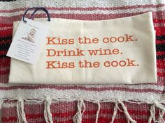 Give the hostess gift everyone wants. More kitchen towels. Kiss the cook tea towel made of 100% cotton handcrafted in Los Angeles. Save a tree. Use a cotton flour sack towel.