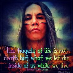 Native American Quotes On Death <b>native american quotes</b> - think-aboutit American Indian Quotes, Native American Quotes, Native American Indians, Native Indian, Native American Proverb, Native American Beliefs, Hopi Indians, Native American Tattoos, Cherokee Indians