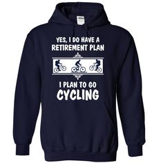 My retirement plan is to Go cycling - 0515
