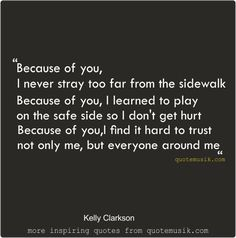 Quotes love Because Of You kelly Clarkson