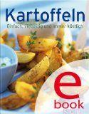 Kartoffeln: Die besten Rezepte in einem Kochbuch