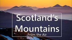 Scotland's Mountains – Aerial Landscapes from Scotland's Stunning Mountains ( drone ) - YouTube