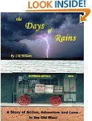 Free Kindle Books - Westerns - WESTERNS - FREE - the Days of Rains